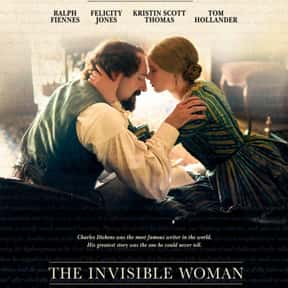 The Invisible Woman is listed (or ranked) 22 on the list The Best Ralph Fiennes Movies