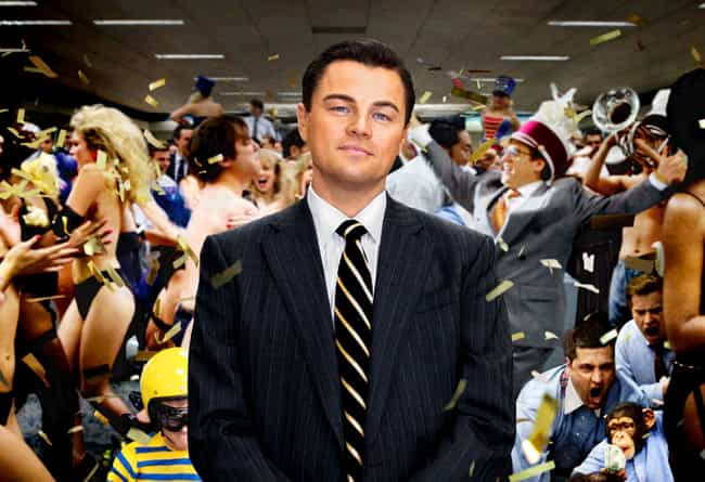 The Wolf of Wall Street is listed (or ranked) 1 on the list 10 Blockbuster Film Scenarios You Can Live In Real Life
