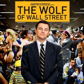 The Wolf of Wall Street is listed (or ranked) 25 on the list The Best Movies to Have Playing During a Party