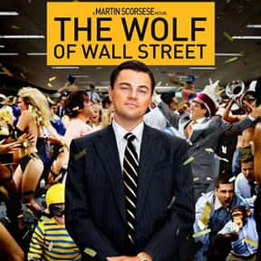 The Wolf of Wall Street is listed (or ranked) 1 on the list The Best Leonardo DiCaprio Movies