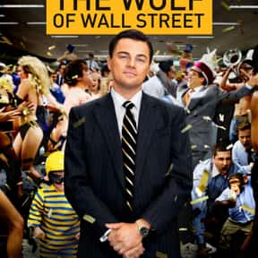 The Wolf of Wall Street is listed (or ranked) 17 on the list The Best R-Rated Movies That Blew Up At The Box Office