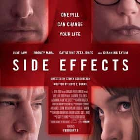 Side Effects is listed (or ranked) 10 on the list 30+ Great Movies About Depression in Women