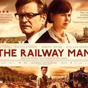 The Railway Man is listed (or ranked) 12 on the list The Best Colin Firth Movies