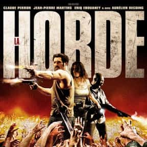 The Horde is listed (or ranked) 12 on the list The Best Horror Movies Set in Paris