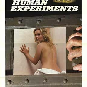 Human Experiments is listed (or ranked) 10 on the list The Best Horror Movies About Evil Experiments