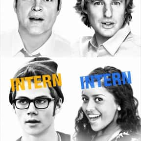 The Internship is listed (or ranked) 11 on the list The Best Owen Wilson Movies