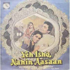 Yeh Ishq Nahin Aasaan is listed (or ranked) 14 on the list The Best Padmini Kolhapure Movies