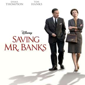 Saving Mr. Banks is listed (or ranked) 21 on the list The Best Tom Hanks Movies