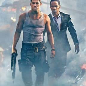 White House Down is listed (or ranked) 17 on the list Great Movies So Patriotic, They Are Basically American Propaganda