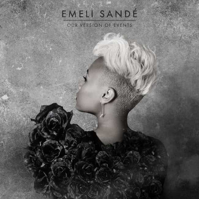 Our Version of Events is listed (or ranked) 3 on the list The Best Emeli Sandé Albums, Ranked