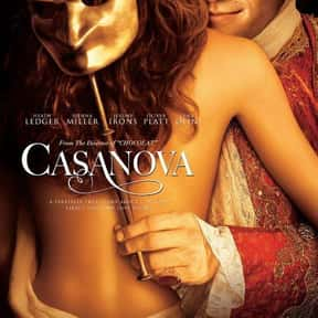 Casanova is listed (or ranked) 15 on the list The Best Period Movies Set in the 18th Century