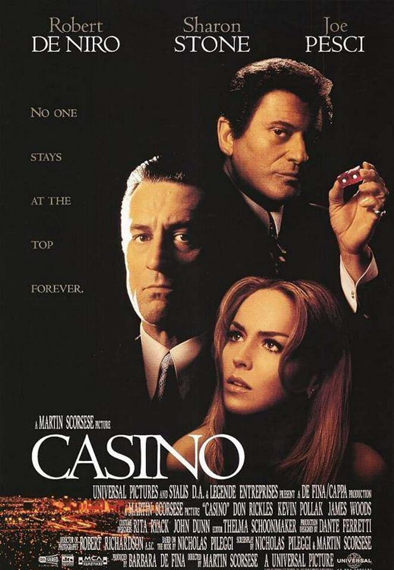 Casino is listed (or ranked) 2 on the list What to Watch If You Love Goodfellas