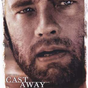 Cast Away is listed (or ranked) 14 on the list The Top Tearjerker Movies That Make Men Cry