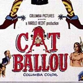 Cat Ballou is listed (or ranked) 21 on the list The Best Comedy Movies of the 1960s
