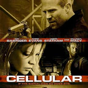 Cellular is listed (or ranked) 21 on the list The Best Jason Statham Movies of All Time, Ranked
