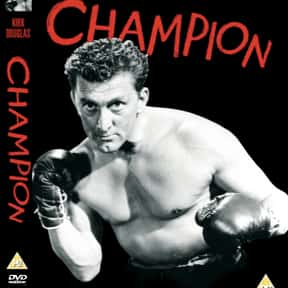 Champion is listed (or ranked) 18 on the list The Best Kirk Douglas Movies