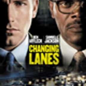 Changing Lanes is listed (or ranked) 17 on the list Top 30+ Best Ben Affleck Movies of All Time, Ranked