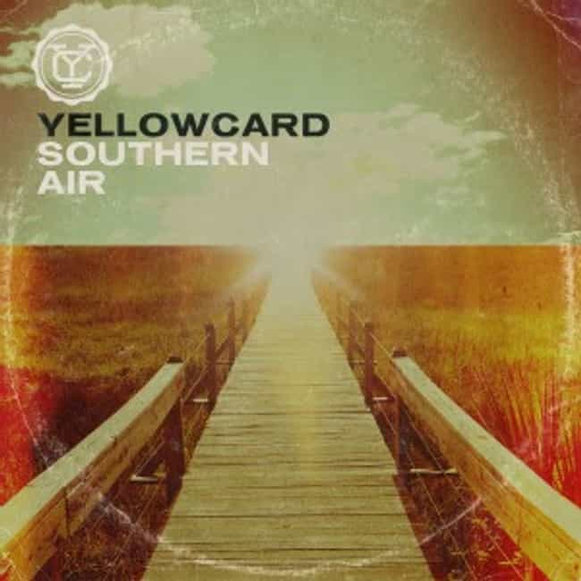 Southern Air is listed (or ranked) 4 on the list The Best Yellowcard Albums of All Time