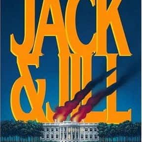 Jack & Jill is listed (or ranked) 8 on the list The Best James Patterson Books