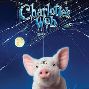 Charlotte's Web is listed (or ranked) 4 on the list The Greatest Animal Movies Ever Made