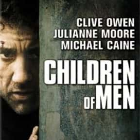 Children of Men is listed (or ranked) 5 on the list The Best Movies of 2006
