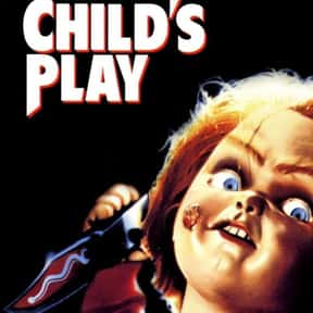 Child's Play is listed (or ranked) 13 on the list Movies You Watched Behind Your Parents' Backs As A Kid