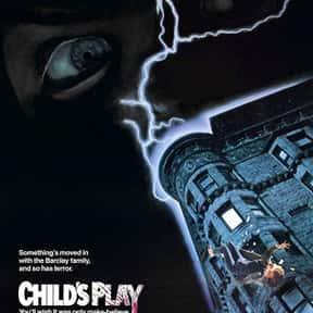 Child's Play is listed (or ranked) 22 on the list The Best Horror Movies Of The 1980s