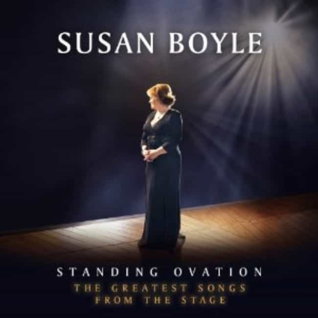 Standing Ovation: The Greatest... is listed (or ranked) 3 on the list The Best Susan Boyle Albums of All Time