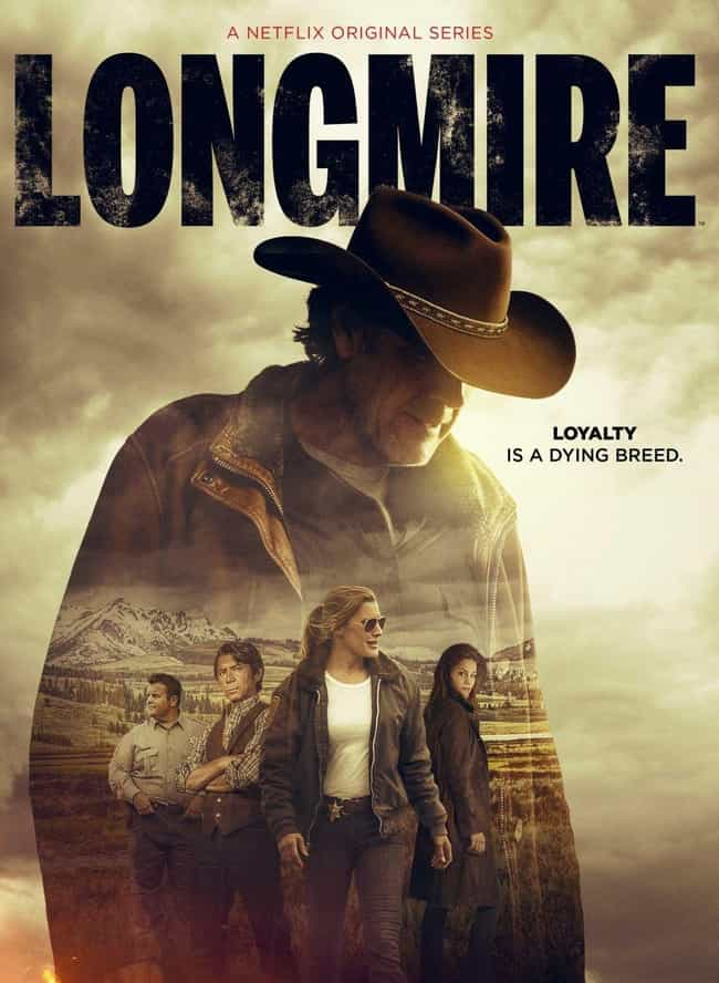 Longmire is listed (or ranked) 4 on the list The Best Recent Western TV Shows & Movies