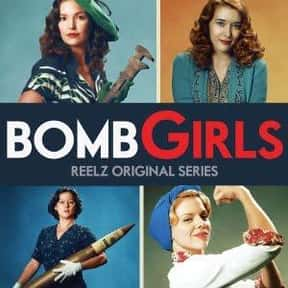 Bomb Girls is listed (or ranked) 6 on the list The Greatest TV Shows Set in the '40s