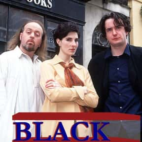 Black Books is listed (or ranked) 25 on the list The Best Channel 4 TV Shows
