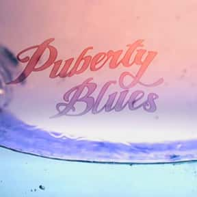Puberty Blues is listed (or ranked) 17 on the list The Greatest TV Shows Set in the 1970s