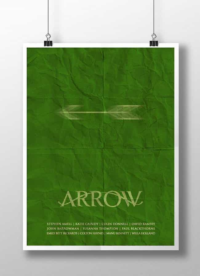 Arrow is listed (or ranked) 5 on the list Awesome Minimalist TV Posters That Reveal Less Is More
