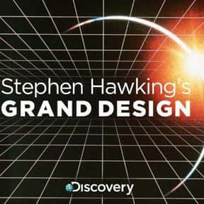 Stephen Hawking's Grand Design is listed (or ranked) 21 on the list The Best Documentary Miniseries