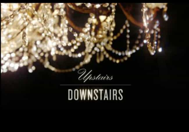 Upstairs Downstairs is listed (or ranked) 3 on the list What to Watch If You Love Downton Abbey
