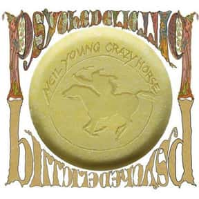 Psychedelic Pill is listed (or ranked) 16 on the list The Best Neil Young Albums of All Time
