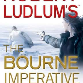 The Bourne Imperative is listed (or ranked) 11 on the list All the Jason Bourne Books, Ranked Best to Worst