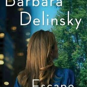 Escape is listed (or ranked) 6 on the list The Best Barbara Delinsky Books
