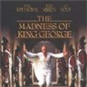 The Madness of George III is listed (or ranked) 8 on the list Premiere.com: The 14 Best(British) Monarch Movies