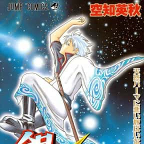 Gintama is listed (or ranked) 10 on the list The 50+ Greatest Manga of All Time, Ranked