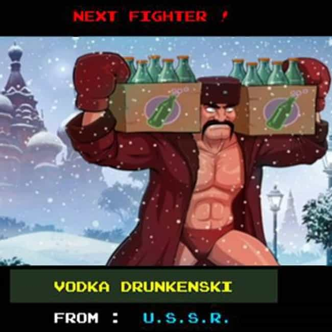 Vodka Drunkenski is listed (or ranked) 2 on the list All Punch Out Characters: List of Punch Out Game Characters