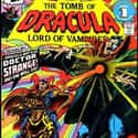 Tomb of Dracula is listed (or ranked) 16 on the list The Best Doctor Strange Versions Of All Time
