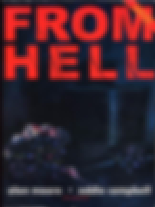 From Hell is listed (or ranked) 6 on the list The Top 10 Greatest Classic Horror Comics in Comic History
