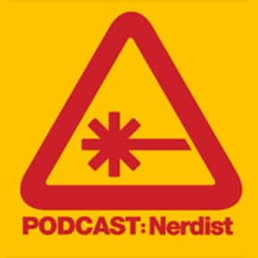 The Nerdist is listed (or ranked) 6 on the list The Best Podcasts for Nerds