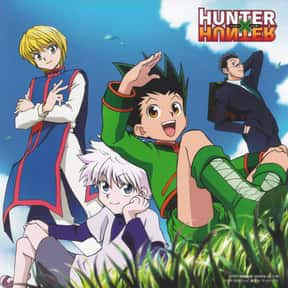 Hunter X Hunter is listed (or ranked) 8 on the list The Best English Dubbed Anime of All Time