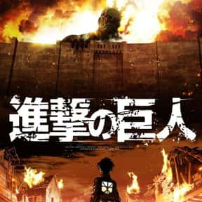 Attack On Titan is listed (or ranked) 18 on the list The Top Horror Anime of All Time