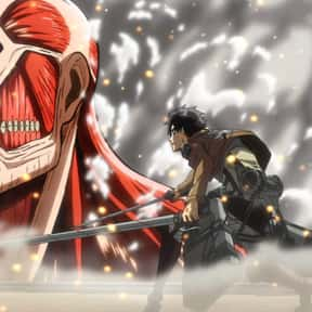 Attack On Titan is listed (or ranked) 3 on the list 20+ Anime That Are Similar to Tokyo Ghoul
