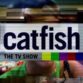 Catfish: The TV Show is listed (or ranked) 1 on the list The Trashiest TV Shows You Can't Help Loving