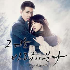 That Winter, The Wind Blows is listed (or ranked) 19 on the list The Most Tragically Beautiful Korean Dramas Ever