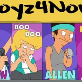 Boyz 4 Now is listed (or ranked) 13 on the list The Best 'Bob's Burgers' Episodes of All Time